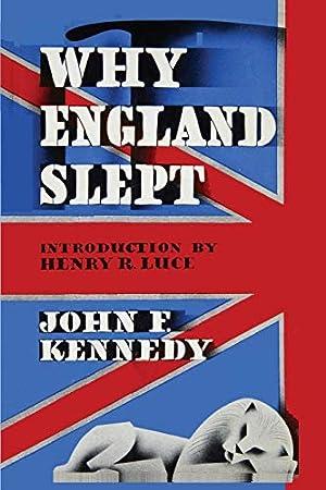 Why England Slept by John F. Kennedy: Kennedy, John F