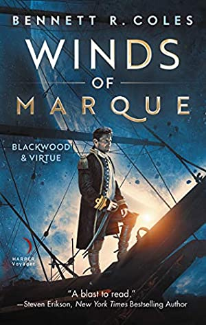 Winds of Marque: Blackwood & Virtue: Coles, Bennett R.