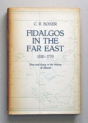 Fidalgos In The Far East 1550-1770 Fact: Boxer, C. R.