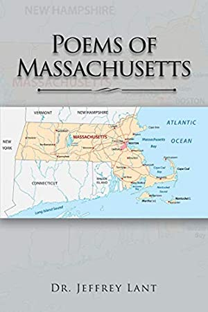 Poems of Massachusetts: Lant, Dr Jeffrey