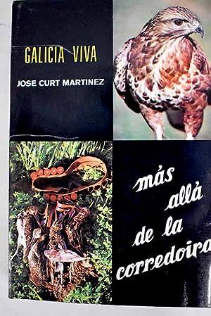 Más allá de la Corredoira: Curt Martínez, José