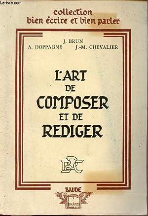 L'art de composer et de rediger -: J.Brun & A.Doppagne