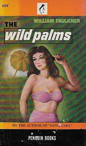 Wild Palms: William Faulkner