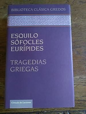 TRAGEDIAS GRIEGAS: Esquilo - Sófocles