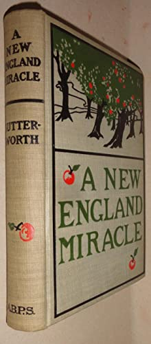 A New England Miracle, Or, Seekers after Truth: A Tale of the Days of King Philip