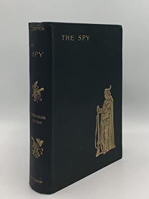 THE SPY A Tale of the Neutral: COOPER J. Fenimore