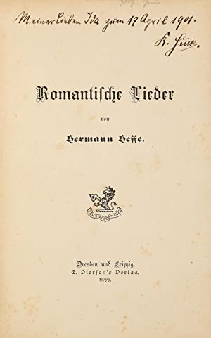 Romantische Lieder. Dresden & Leipzig, E. Pierson: Hesse, Hermann.