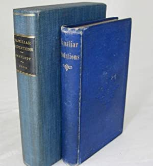 A COLLECTION OF FAMILIAR QUOTATIONS (Signed) With: Bartlett, John )