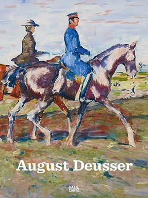 August Deusser.: Hg. Dirk Boll.