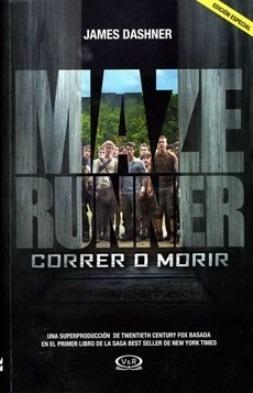 Maze Runner Correr O Morir + Prueba: James Dashner