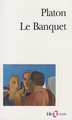 Le Banquet ou De l'amour: Platon