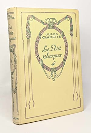 Le petit Jacques (Noël Rambert): Claretie Jules