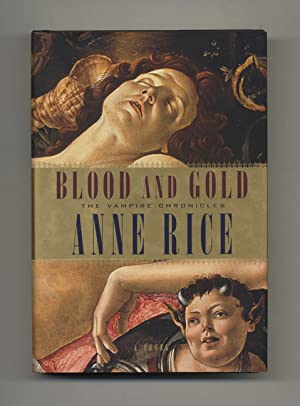 Blood and Gold - 1st Edition/1st Printing