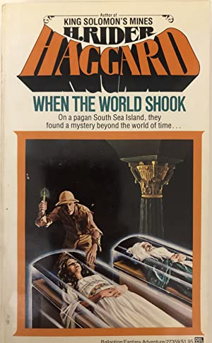 When the World Shook: Haggard, H. Rider