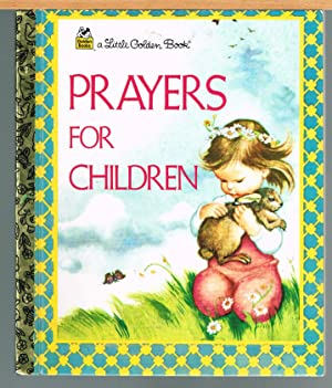 PRAYERS FOR CHILDREN; Little Golden Book