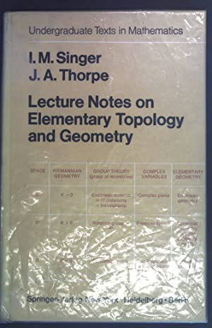 Lecture notes on elementary topology and geometry.: Singer, Isadore M.