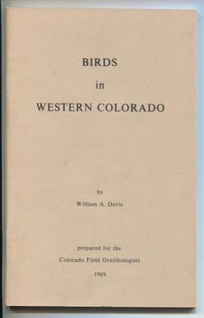 Birds in Western Colorado: Prepared for the Colorado Field Ornithologists