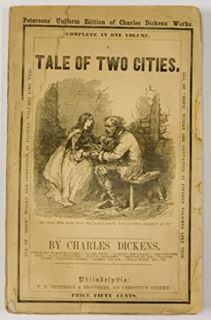 A TALE Of TWO CITIES.; Petersons' Uniform: Dickens, Charles [1812