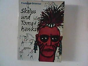 Skalps und Tomahawks: Drimmer, Frederick: