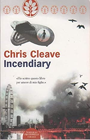 Incendiary (Narrativa): Cleave, Chris