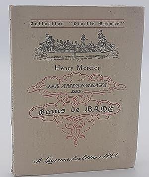Les Amusements des Bains de Bade.: Mercier, Henry.