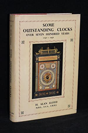 Some Outstanding Clocks Over Seven Hundred Years 1250-1950