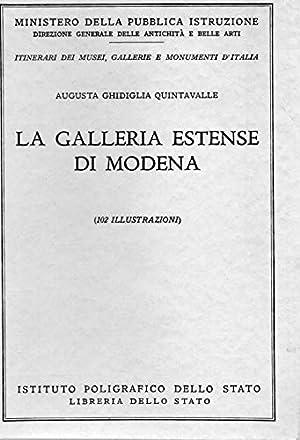 La Galleria Estense di Modena ( N°: Augusta Ghidiglia Quintavalle