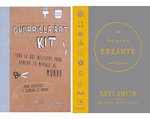 Sociedad Errante + Guerrilla Art Kit (destroza: Smith Keri