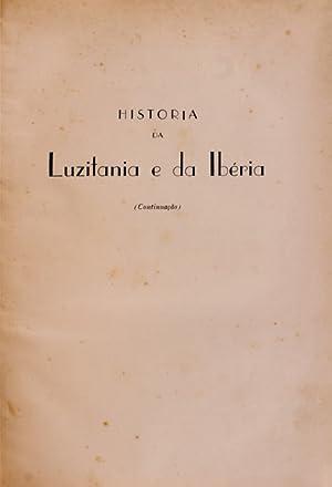 HISTORIA DA LUZITANIA E DA IBERIA. Desde: BONANÇA. (João)