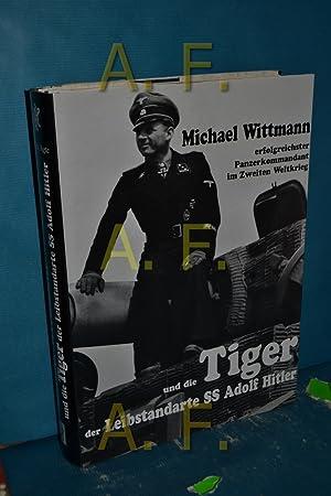 Michael Wittmann erfolgreichster Panzerkommandant im Zweiten Weltkrieg: Agte, Patrick: