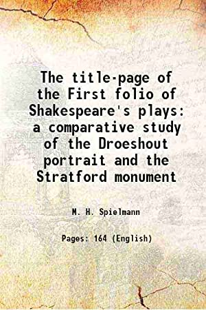 The title-page of the First folio of: M. H. Spielmann
