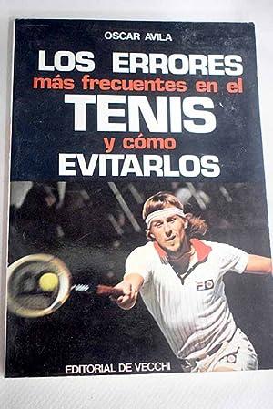 Imagen del vendedor de Los errores más frecuentes en el tenis y cómo evitarlos a la venta por Alcaná Libros