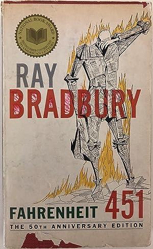 Fahrenheit 451, the 50th Anniversary Edition: Bradbury, Ray