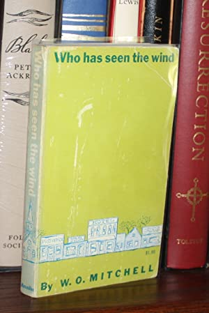 WHO HAS SEEN THE WIND {Signed}: W O Mitchell