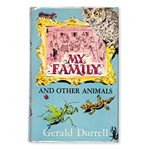My family and other animals. (First edition): DURRELL, Gerald (1926-1995)