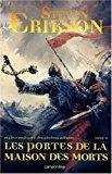 Le livre malazéen des glorieux défunts, tome: Erikson, Steven