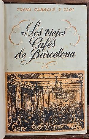 LOS VIEJOS CAFÉS DE BARCELONA. TOMAS CABALLE.: TOMAS CABALLE Y