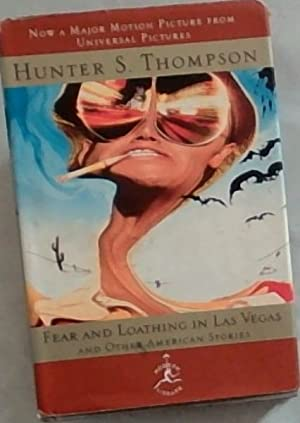 Fear and Loathing in Las Vegas and: Thompson, Hunter S.