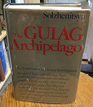 The Gulag Archipelago 1918 - 1956 An: Solzhenitsyn, Aleksandr I.