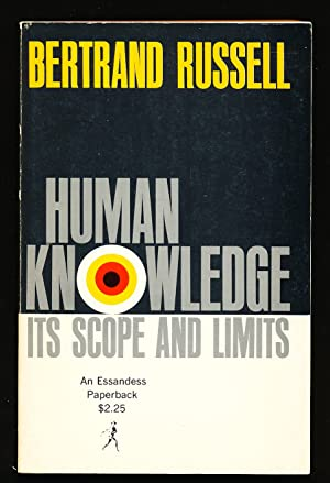Human Knowledge: Its Scope and Limits: Russell, Bertrand