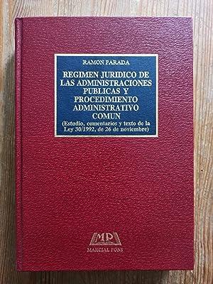 REGIMEN JURIDICO DE LAS ADMINISTRACIONES PUBLICAS Y: Ramon Parada