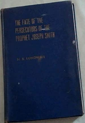 The Fate of the Persecutors of the: Lundwall, N.B.
