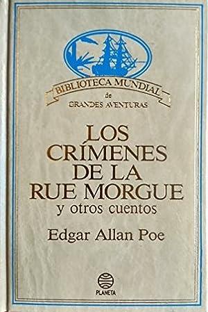 LOS CRÍMENES DE LA RUE MORGUE Y: EDGAR ALLAN POE