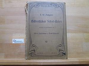 F. W. Putzgers historischer Schul-Atlas zur Alten,: Putzger, Friedrich Wilhelm