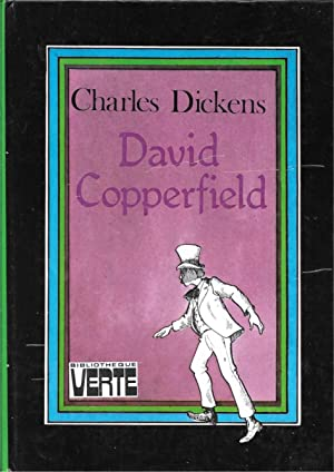 David Copperfield: Charles Dickens /