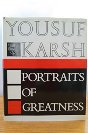 PORTRAITS OF GREATNESS (DJ protected by a: Karsh, Yousuf
