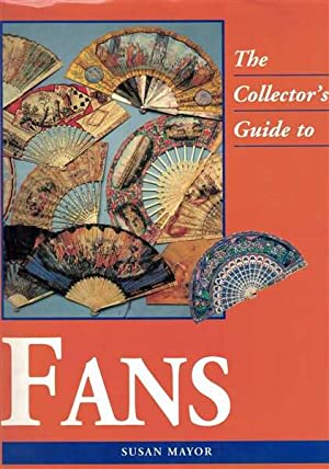 The Collector's Guide To Fans