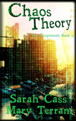 Chaos Theory The Exceptionals Book 2 (Paperback: Cass, Sarah
