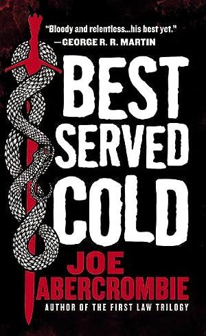 Best Served Cold: Joe Abercrombie