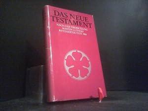 Das Neue Testament, nach d. Übers. Martin: Martin, Luther: